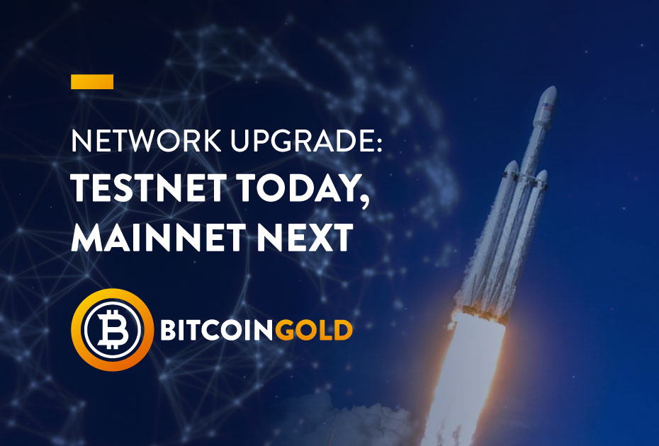 Network Upgrade: Testnet Today, Mainnet Next