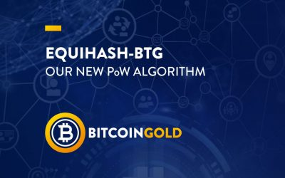 Equihash-BTG: Our New PoW Algorithm